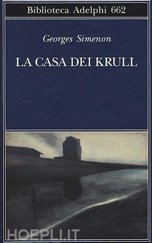 libreria adelphi la casa dei krull simenon georges adelphi libro