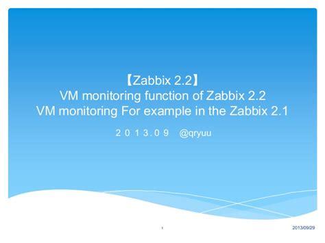Zabbix Tutorial Ppt   zabbix 2 1 trial of vm monitoring function of zabbix 2 2