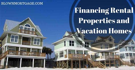 financing rental properties and vacation homes blown