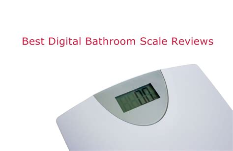 digital bathroom scale reviews eatsmart precision premium digital bathroom scale picture