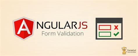 angularjs form validation formget angularjs form validation formget