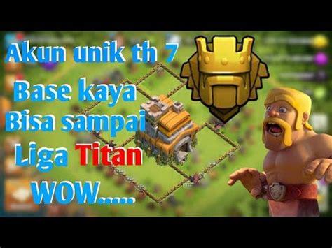 Akun Coc Th 7 Keren Mantapppp by Akun Coc Berhantu Angarkey Rikhi Anggota Clan Dendam
