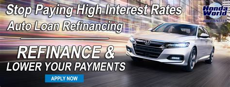 auto loan refinancing honda world oc