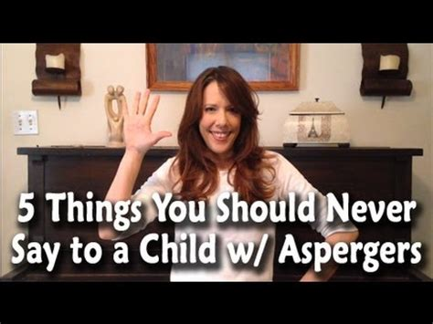 how do you stop a child with aspergers from stealing 5 things you should never say to a child with aspergers