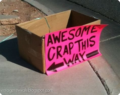 Creative Garage Sale Signs by 5 Tips For A Better Garage Sale Creative Garage Sale