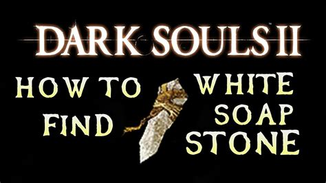 How To Find Soapstone - how to find white sign soapstone souls 2