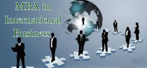 Mba Global Business by Mba In International Business Details Admissions Fee