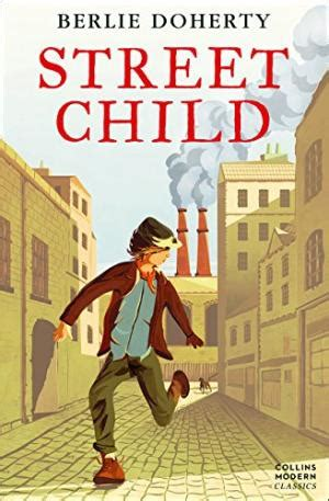 0007311257 street child essential modern classics street child by berlie doherty abebooks