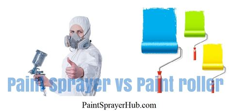 spray paint vs roller paint sprayer vs paint roller when to choose each one