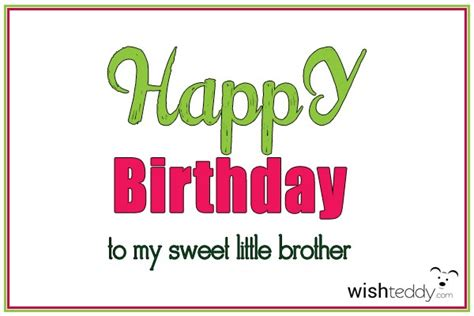 imagenes de happy birthday little brother happy birthday to my sweet little brother