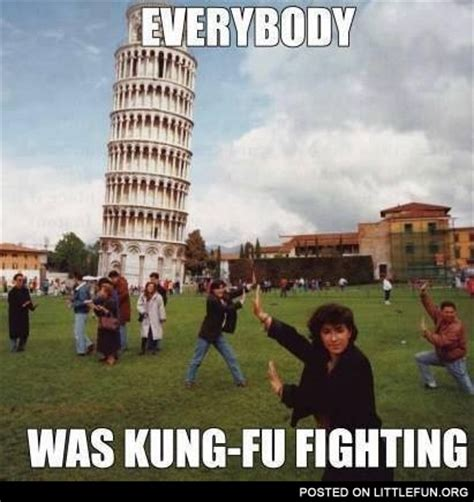 Everybody Was Kung Fu Fighting by Littlefun Pisa Tower Everybody Was Kung Fu Fighting