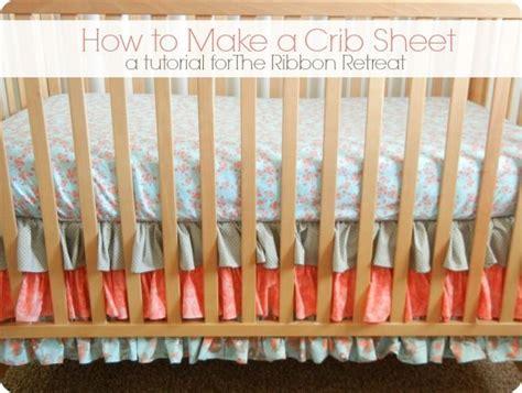 how to make a crib sheet the ribbon retreat