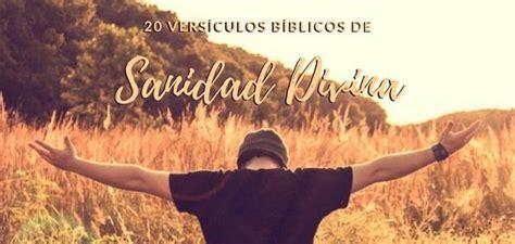 textos biblicos sanidad 20 vers 237 culos de sanidad divina en la biblia realizadas