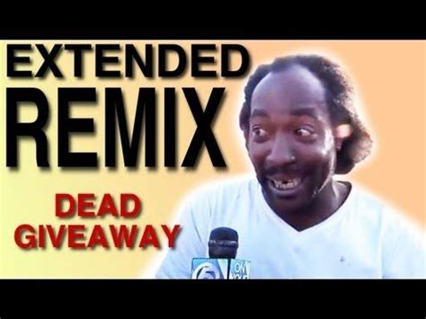 Charles Ramsey Dead Giveaway Youtube - dead giveaway big testicles extended remix youtube tunes pinterest watches