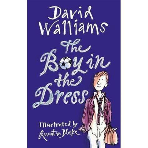 The Boy In The Dress the boy in the dress by david walliams reviews