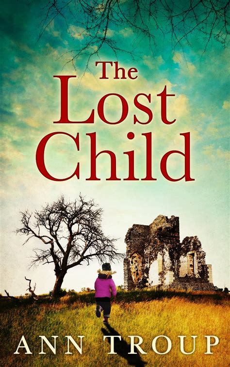 book review the lost child by ann troup bookboodle