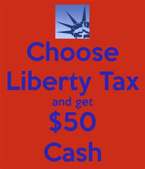 liberty tax choose liberty tax and get 50 cash poster tammi keep