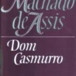 dom casmurro library of 0195103084 dom casmurro by machado de assis librarything