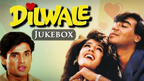 all song all songs of dilwale 1994 hd ajay devgan sunil