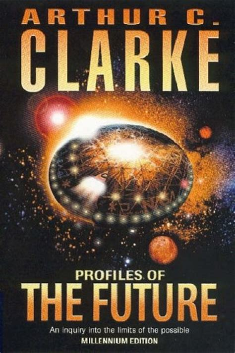 Clarkes Books | profiles of the future by arthur c clarke reviews