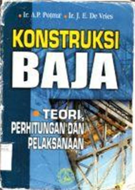 Kontruksi Bangunan Airpenerbit Pradnya Pramita ebook konstruksi baja teori perhitungan dan pelaksanaan pdf kmko sipil unhas