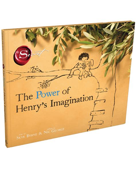 the secret power books the power of henry s imagination children s book the