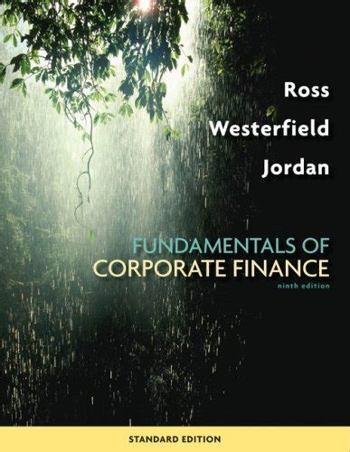 Fundamentals Of Corporate Finance Standard Edition Author