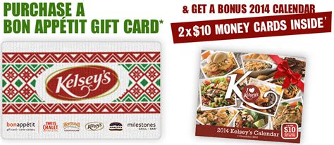 Bon Appetit Gift Card - kelseys canada 2 x 10 free money cards 2014 calendar with purchase of a gift card