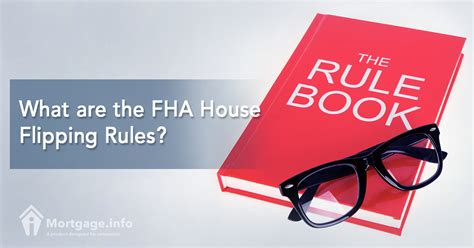 house flipping loans what are the fha house flipping loan rules fha guidelines