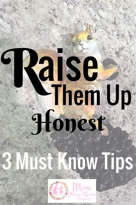 Raise Them Up by Raise Them Up Honest 3 Must Tips For Parents That