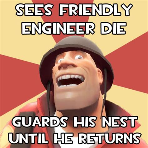 Team Fortress 2 Meme - 17 best images about so true on pinterest funny spider