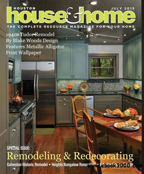 houston house home magazine july 2015 free ebooks