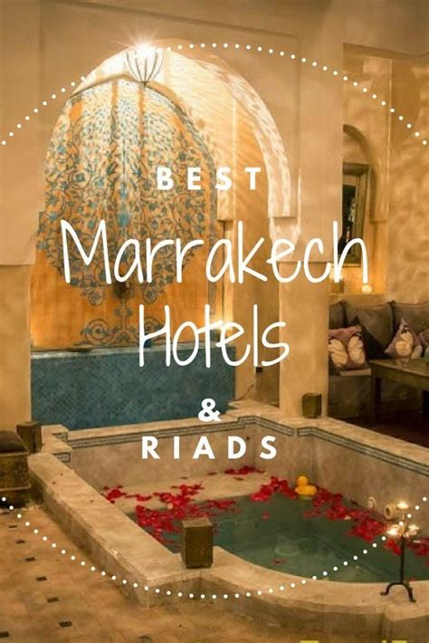 best hotels in marrakech best 25 marrakech morocco ideas on morocco