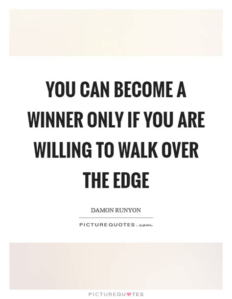 Can You Become A Cpa With Only An Mba by The Edge Quotes Sayings The Edge Picture Quotes