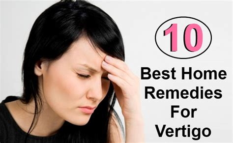10 best home remedies for vertigo search home remedy