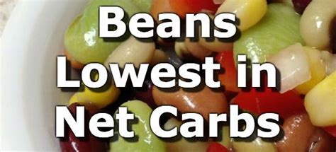 carbohydrates beans beans and legumes low in net carbs