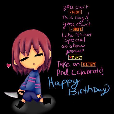 happy birthday undertale by zudix on deviantart happy birthday undertale themed by thenamesmeg on
