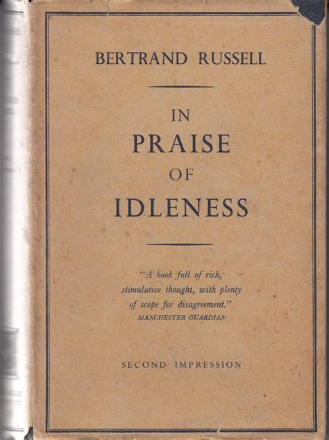 Bertrand 2004 In Praise Of Idleness And Other Essays by Bertrand In Praise Of Idleness And Other Essays