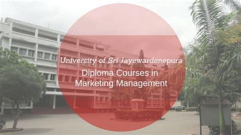 Mba In Of Sri Jayewardenepura by Of Sri Jayewardenepura Diploma Courses Sri