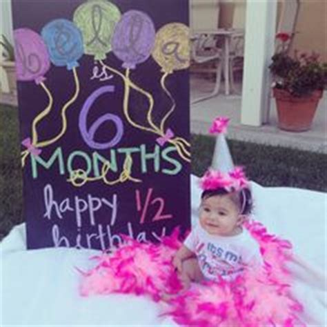 6 Month Birthday Quotes 1000 Images About Half Birthday On Pinterest Half