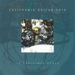 california guitar trio  christmas songs discogs