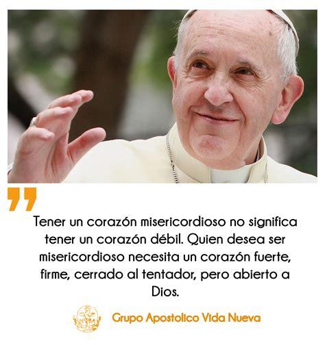 frases cortas acerca de la misericordia 12 frases del papa francisco grupo apost 243 lico vida nueva