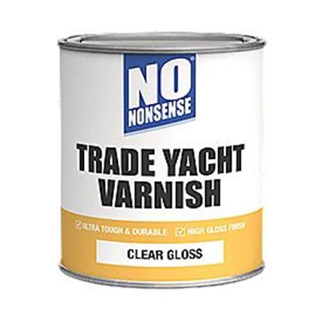 yacht varnish no nonsense yacht varnish gloss clear 750ml yacht