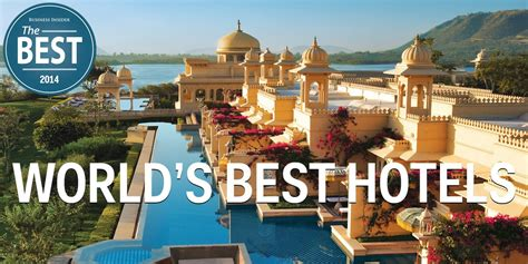 the best hotel best hotels in the world business insider
