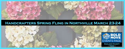 Handcrafters Northville - handcrafters fling in northville march 23 24 the