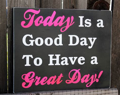 great day a great day quotes quotesgram