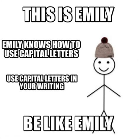 Meme Letters - meme creator this is emily be like emily emily knows how