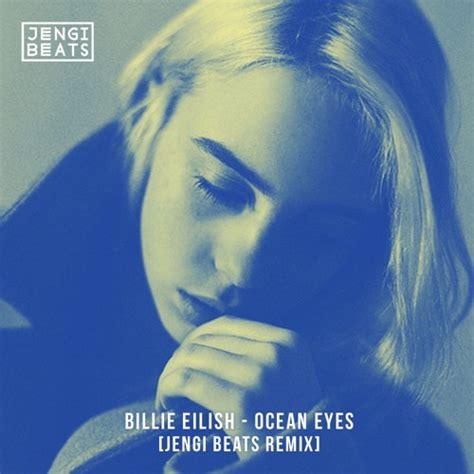 billie eilish guitar chords billie eilish ocean eyes jengi beats remix chords