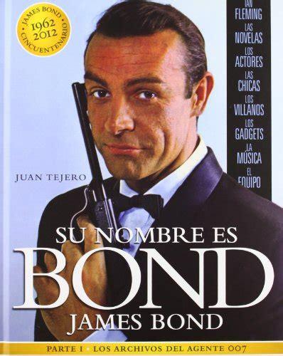 libro the complete james bond leer libro su nombre es bond james bond parte i descargar libroslandia