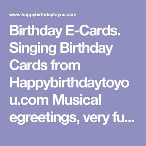 Egreetings Birthday Cards 25 Unique Singing Birthday Cards Ideas On Pinterest